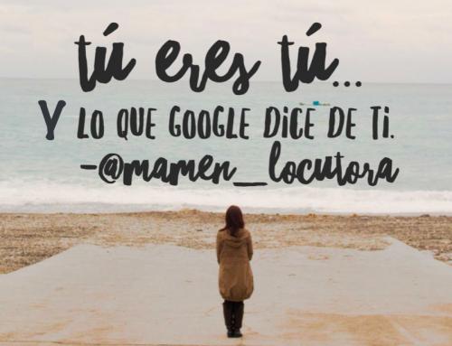 Tú eres tú + Google